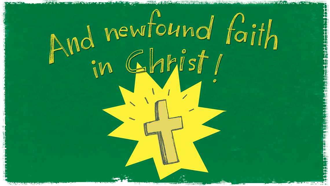 and newfound faith in christ